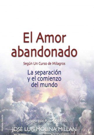 El Amor abandonado